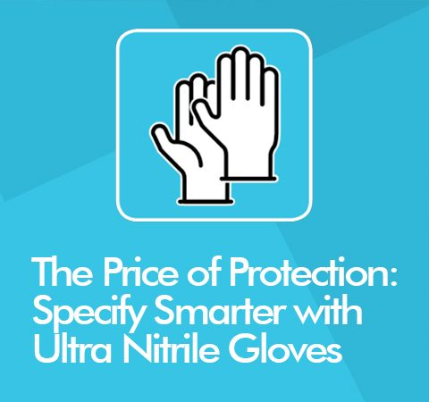 The Price Of Protection - Specifying Your Disposable Gloves